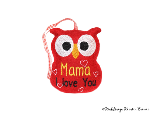"Eule ""Mama i love you"" ITH Stickdatei"